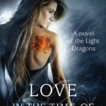 Love in the Time of Dragons