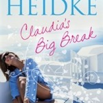 claudias big break lisa heidke