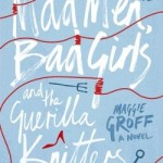 BOOK CLUB: Mad Men, Bad Girls and the Guerilla Knitters Institute
