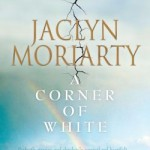 COVER REVEAL: A Corner of White – Jaclyn Moriarty