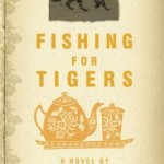 Book Review: Fishing For Tigers
