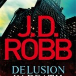 Book Review: Delusion In Death