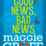 Book Review: Good News, Bad News