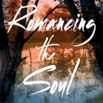 Book Review: Romancing The Soul