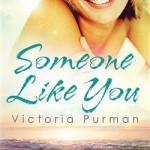 Book Review: Someone Like You