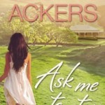 Book Review: Ask Me To Stay