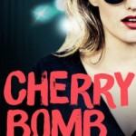Book Review: Cherry Bomb