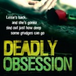 Book Review: Deadly Obsession