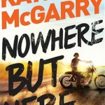 Book Review: Nowhere But Here