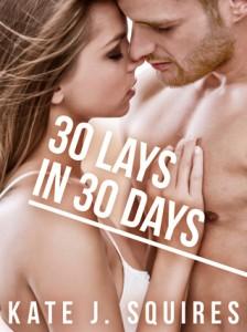 30 lays