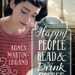 Book Club: Happy People Read and Drink Coffee