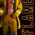 Book Review: Flame (Firefighters of Montana Book 5)
