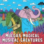 Book Club: Mulga's Magical Musical Creatures