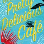 Book Club: The Pretty Delicious Cafe