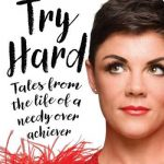 Book Club: Try Hard Tales from the Life of a Needy Overachiever