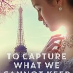 Book Club: To Capture What We Cannot Keep