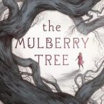 CHILDRENS BOOK CLUB: The Mulberry Tree