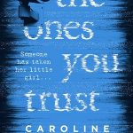 BOOK CLUB: The Ones You Trust