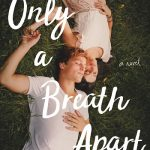 Only A Breath Apart Blog Tour – Excerpt