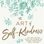 BOOK CLUB: The Art of Self-Kindness