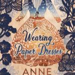 BOOK CLUB: Wearing Paper Dresses