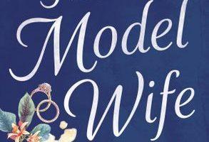 BOOK CLUB: The Model Wife