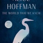BOOK CLUB: The World That We Knew