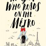 BOOK CLUB: The Girl Who Reads on the Métro